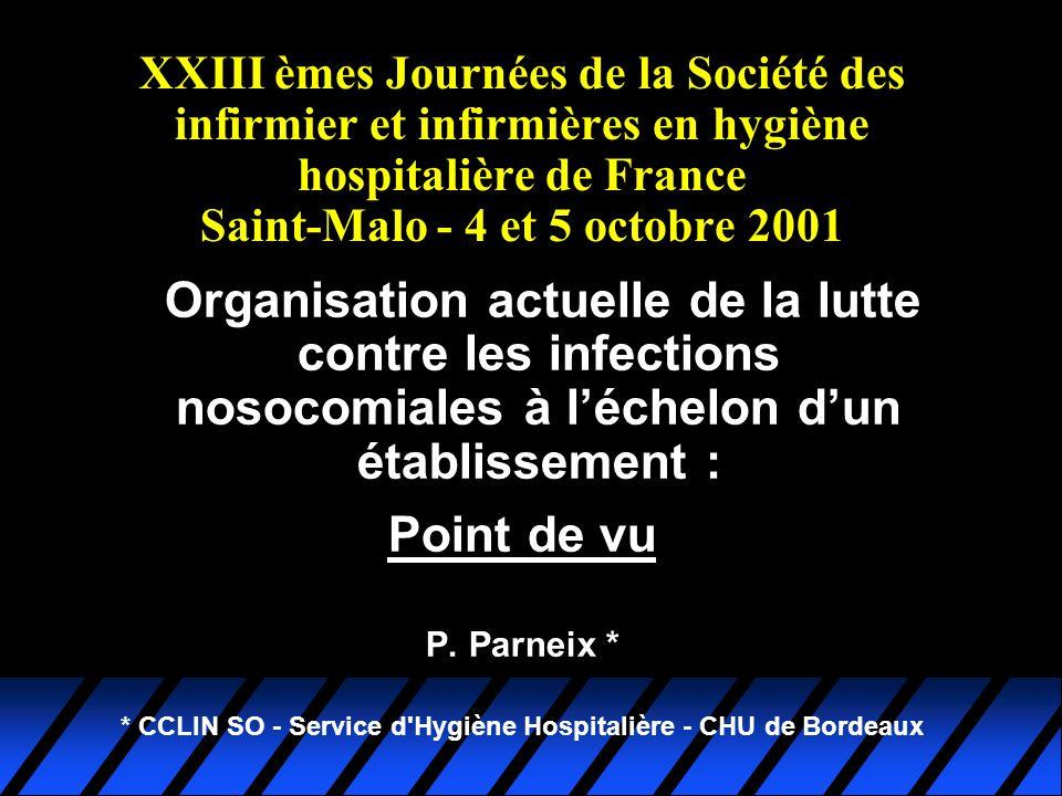 * CCLIN SO - Service d Hygiène Hospitalière - CHU de Bordeaux