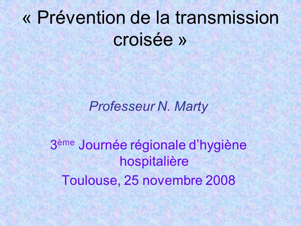 « Prévention de la transmission croisée »