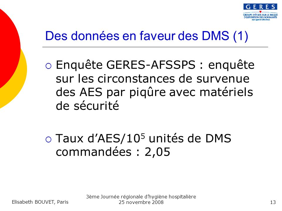 Des données en faveur des DMS (1)