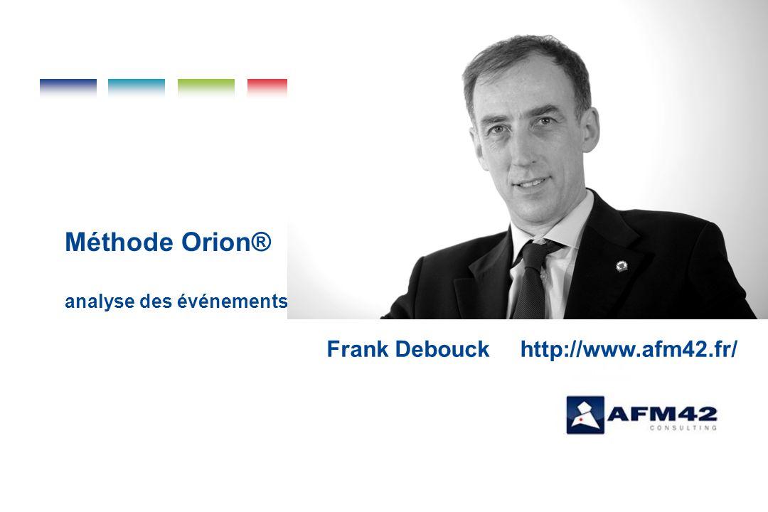Méthode Orion® analyse des événements cliniques et des précurseurs