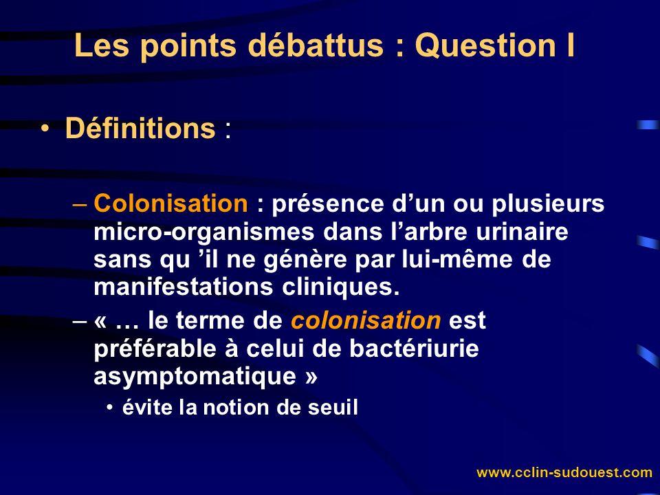 Les points débattus : Question I