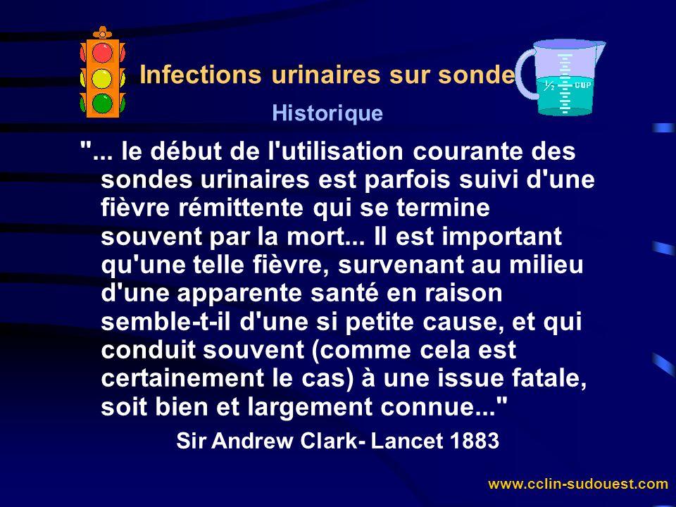 Infections urinaires sur sonde Sir Andrew Clark- Lancet 1883