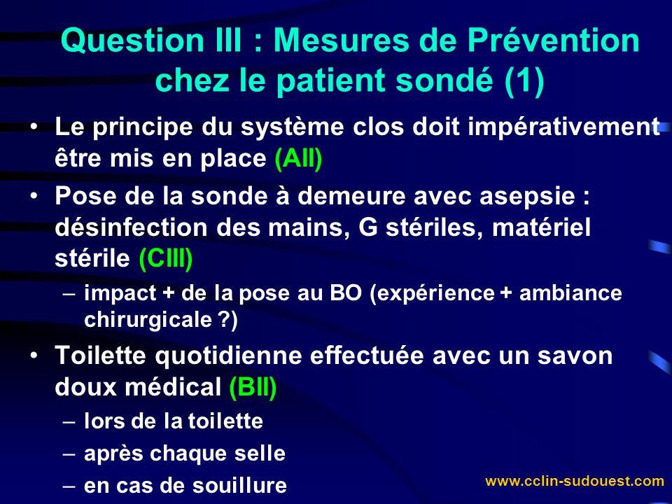 Question III : Mesures de Prévention chez le patient sondé (1)