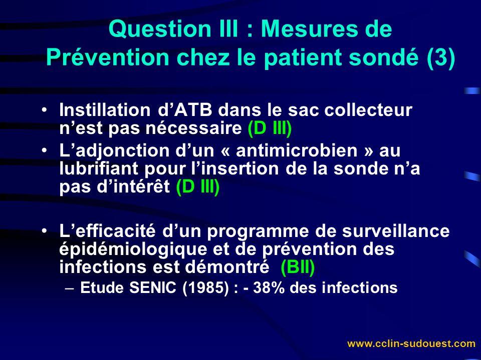 Question III : Mesures de Prévention chez le patient sondé (3)