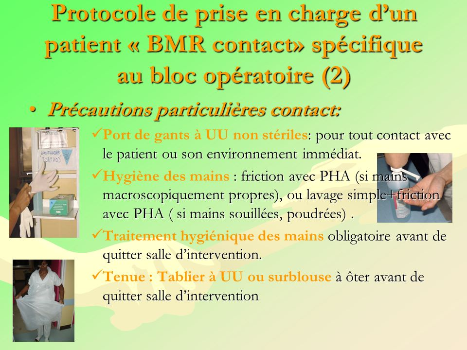 Protocole de prise en charge d'un patient « BMR contact» spécifique au bloc opératoire (2)