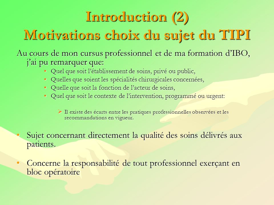 Introduction (2) Motivations choix du sujet du TIPI
