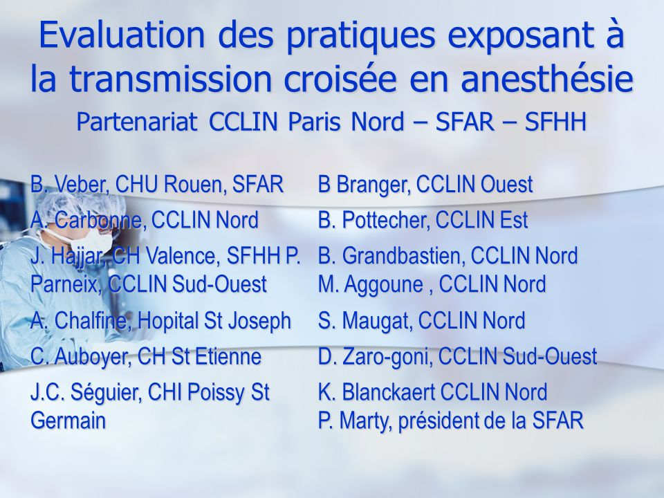 Partenariat CCLIN Paris Nord – SFAR – SFHH