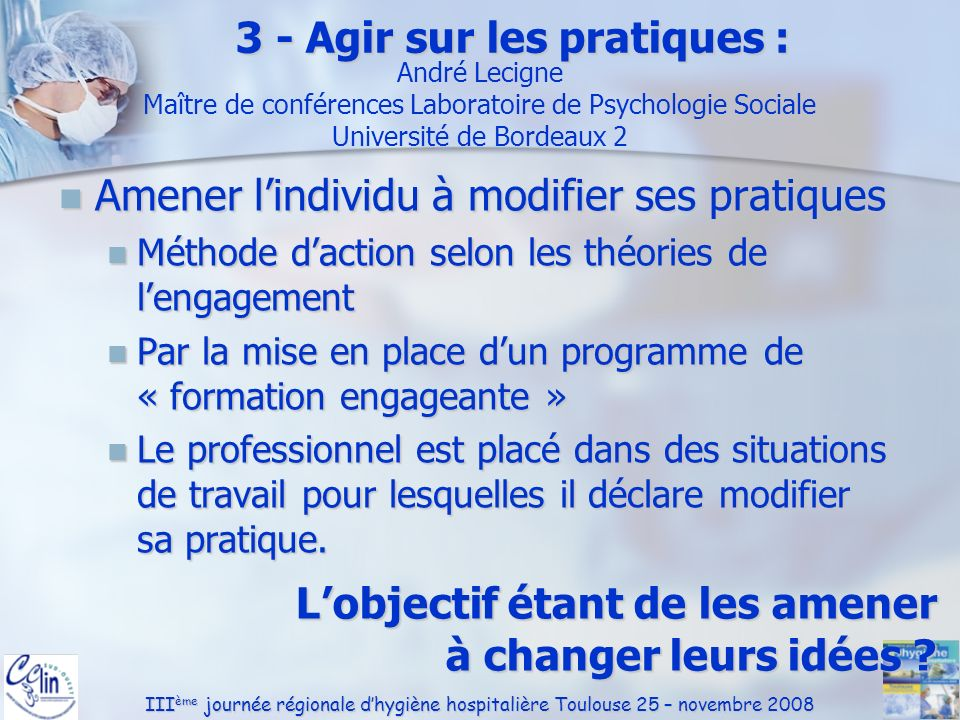 3 - Agir sur les pratiques :