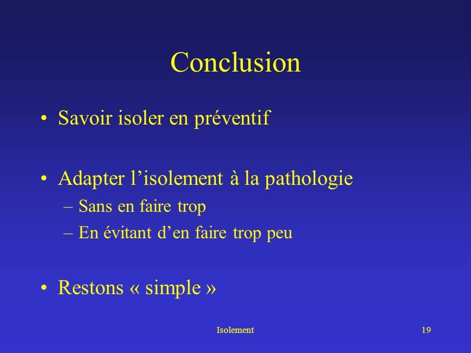 Conclusion Savoir isoler en préventif