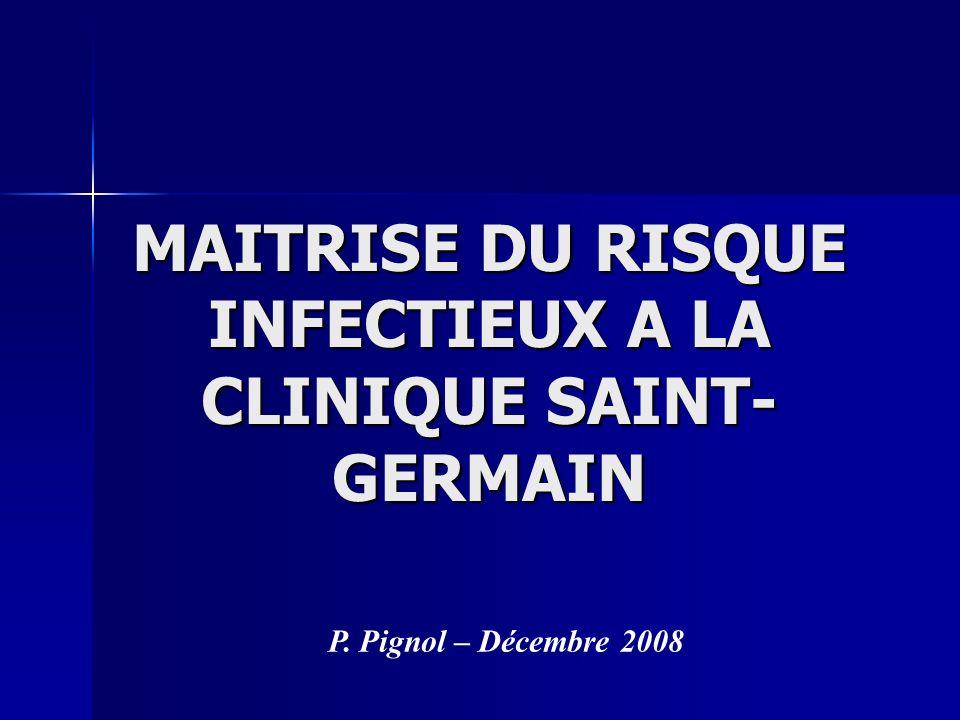MAITRISE DU RISQUE INFECTIEUX A LA CLINIQUE SAINT-GERMAIN