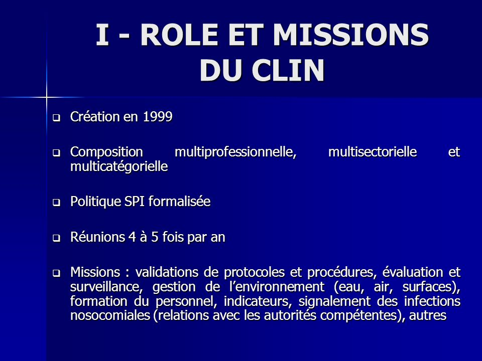 I - ROLE ET MISSIONS DU CLIN