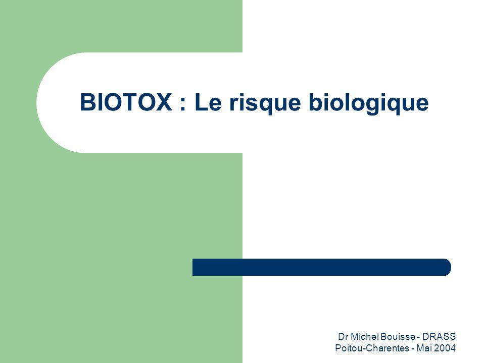 BIOTOX : Le risque biologique
