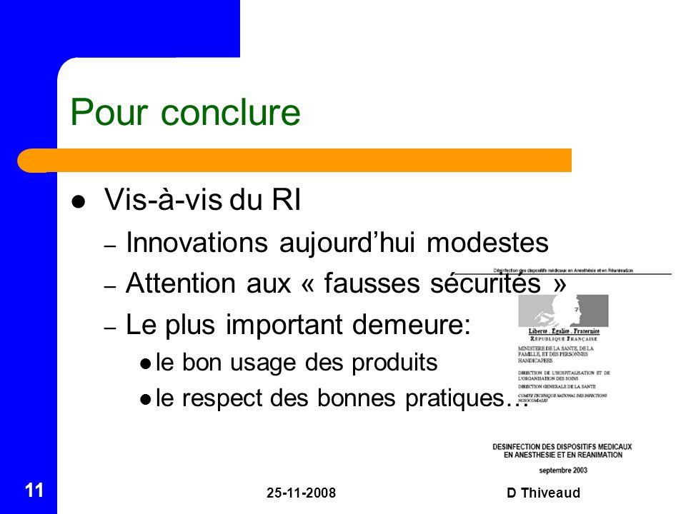 Pour conclure Vis-à-vis du RI Innovations aujourd'hui modestes