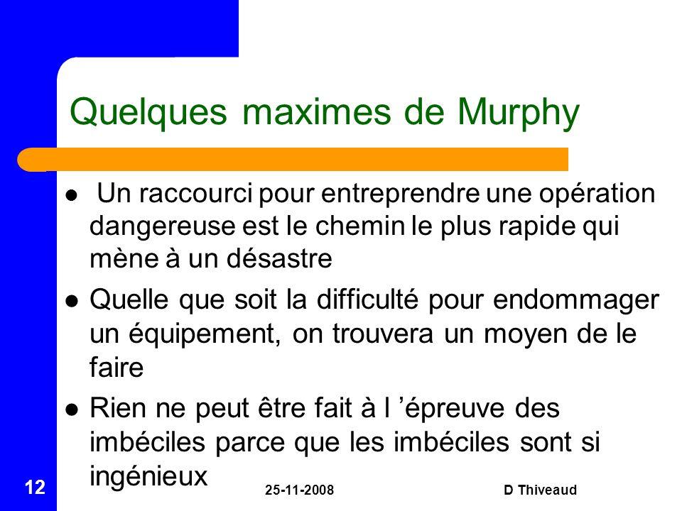 Quelques maximes de Murphy