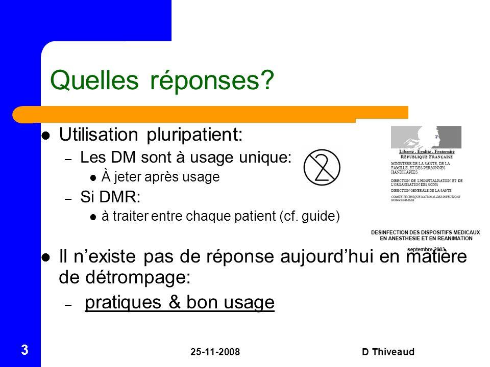 Quelles réponses Utilisation pluripatient: