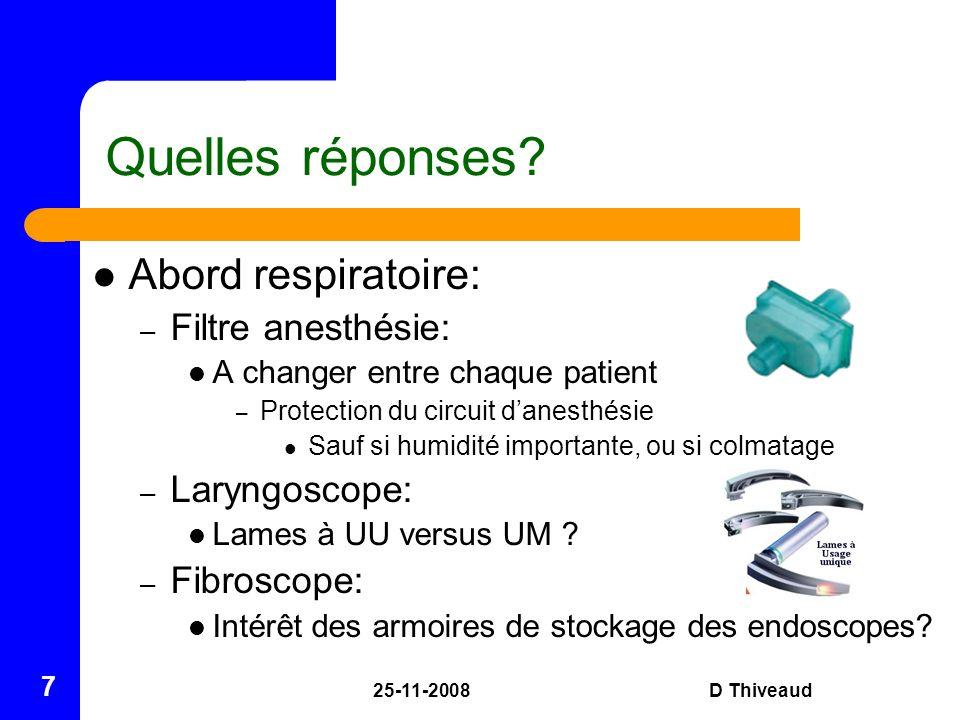 Quelles réponses Abord respiratoire: Filtre anesthésie: Laryngoscope: