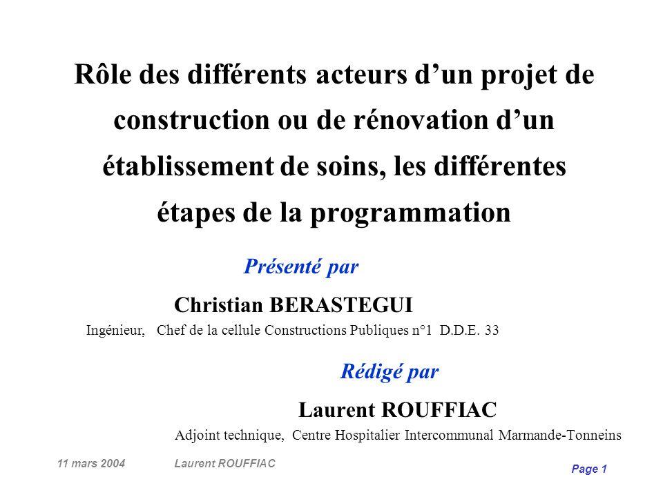 Rôle des différents acteurs d'un projet de construction ou de rénovation d'un établissement de soins, les différentes étapes de la programmation