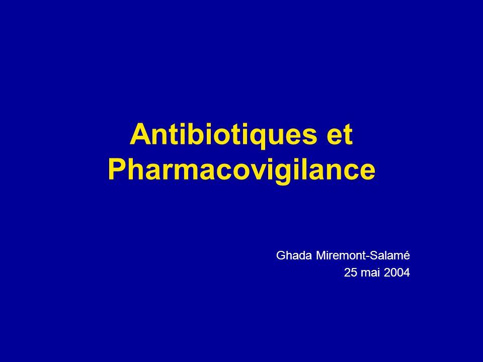 Antibiotiques et Pharmacovigilance