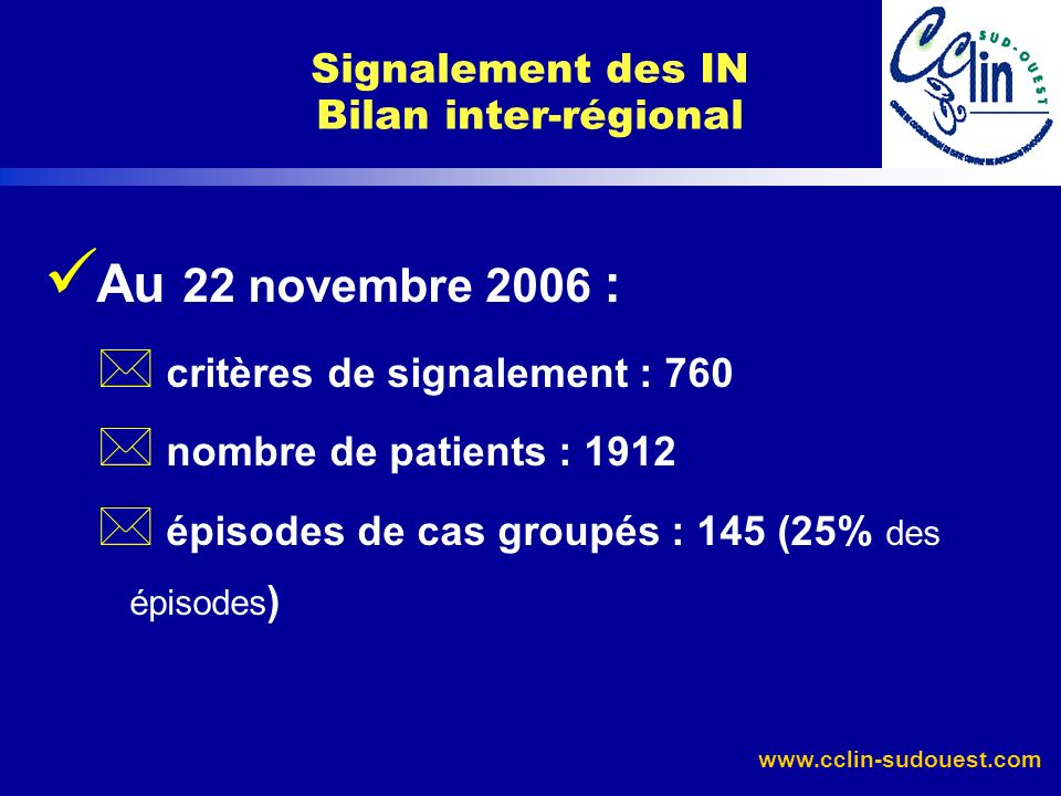 Signalement des IN Bilan inter-régional