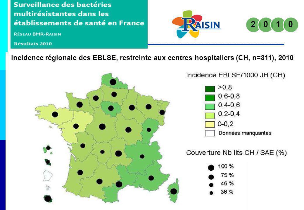 2 1 Incidence régionale des EBLSE, restreinte aux centres hospitaliers (CH, n=311), 2010