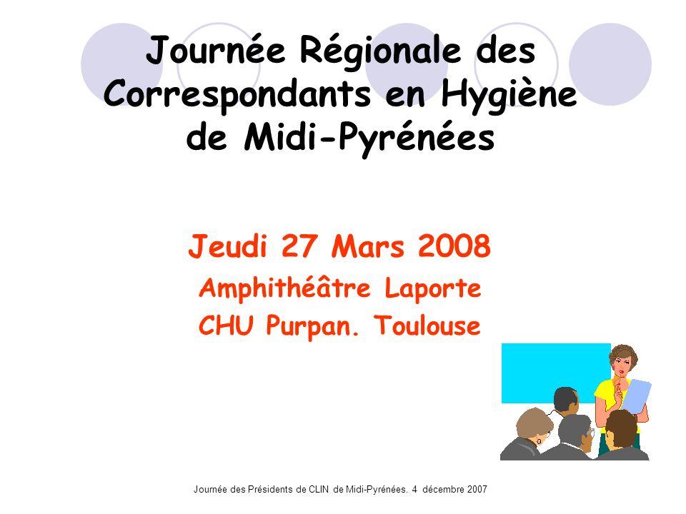 Journée Régionale des Correspondants en Hygiène de Midi-Pyrénées