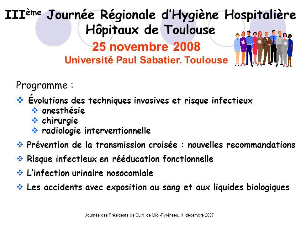 IIIème Journée Régionale d'Hygiène Hospitalière Hôpitaux de Toulouse