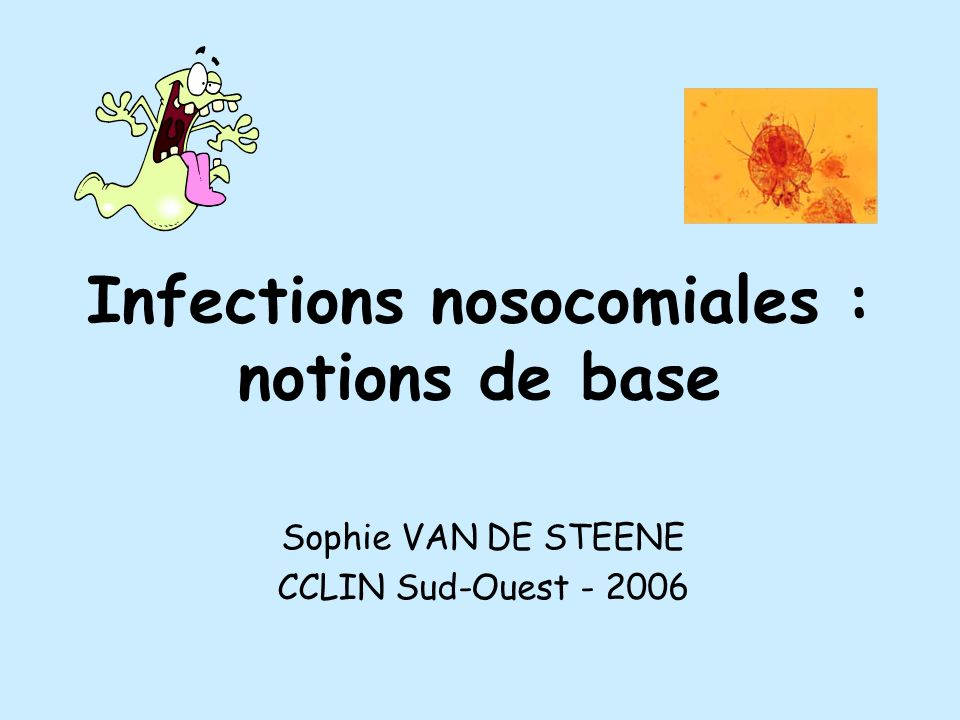 Infections nosocomiales : notions de base