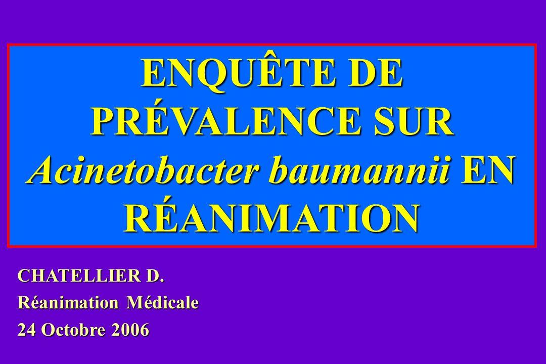 ENQUÊTE DE PRÉVALENCE SUR Acinetobacter baumannii EN RÉANIMATION