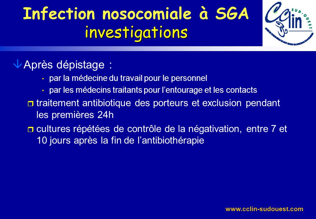 Infection nosocomiale à SGA investigations
