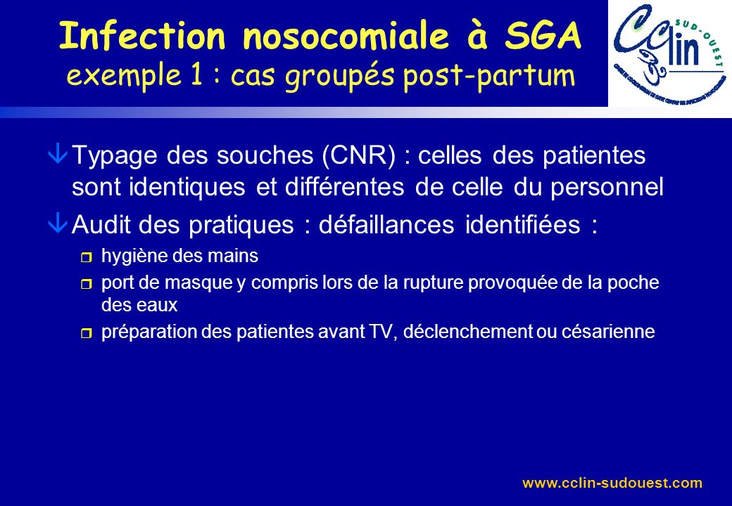 Infection nosocomiale à SGA exemple 1 : cas groupés post-partum