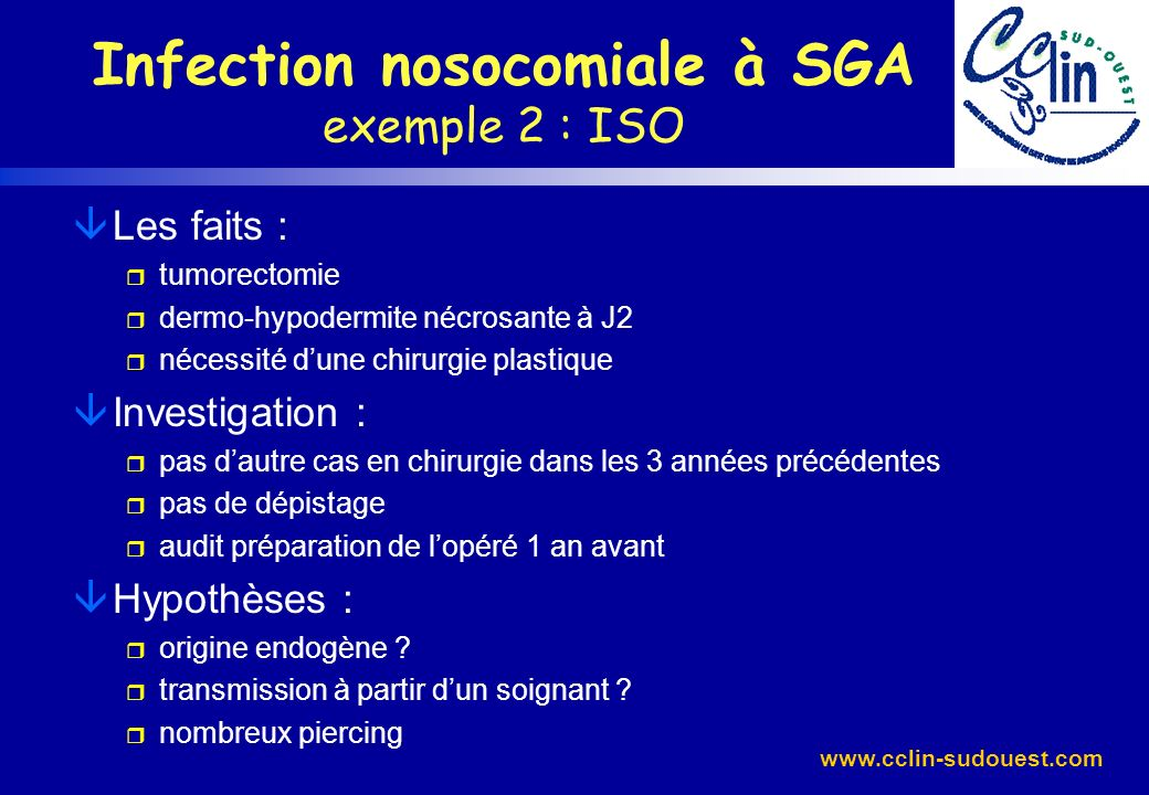 Infection nosocomiale à SGA exemple 2 : ISO