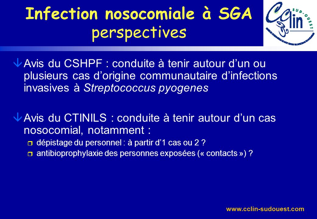 Infection nosocomiale à SGA perspectives