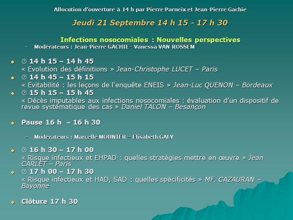 Allocution d'ouverture à 14 h par Pierre Parneix et Jean-Pierre Gachie