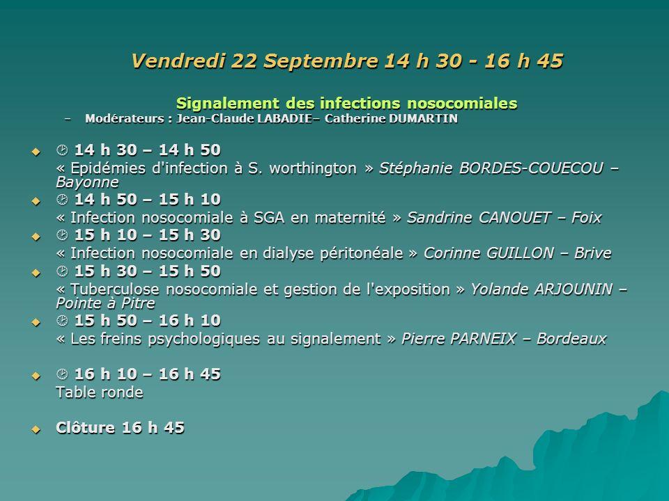 Vendredi 22 Septembre 14 h 30 - 16 h 45