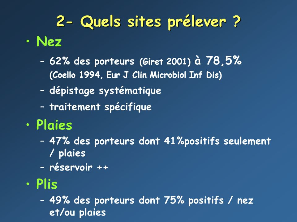 2- Quels sites prélever Nez Plaies Plis
