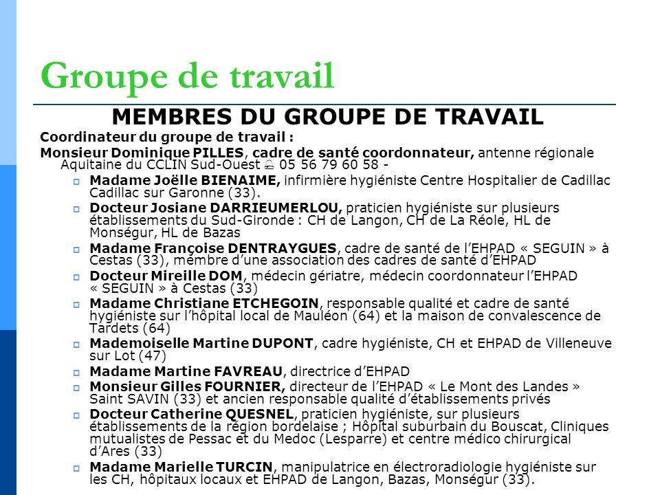 MEMBRES DU GROUPE DE TRAVAIL