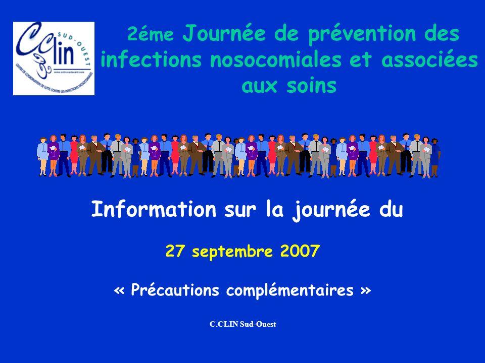 Information sur la journée du « Précautions complémentaires »