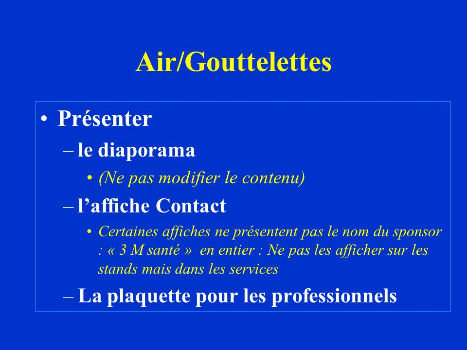 Air/Gouttelettes Présenter le diaporama l'affiche Contact