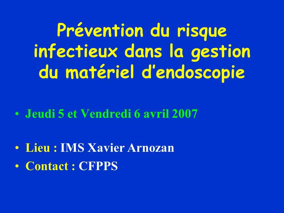Prévention du risque infectieux dans la gestion du matériel d'endoscopie