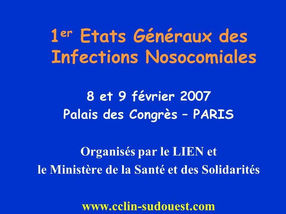 1er Etats Généraux des Infections Nosocomiales