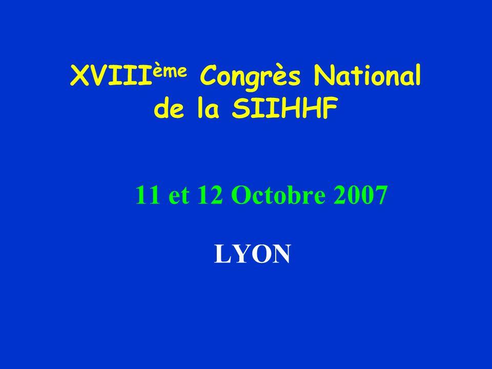 XVIIIème Congrès National de la SIIHHF