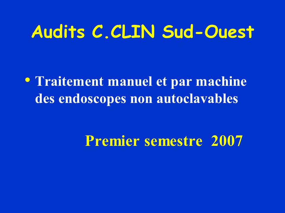 Audits C.CLIN Sud-Ouest