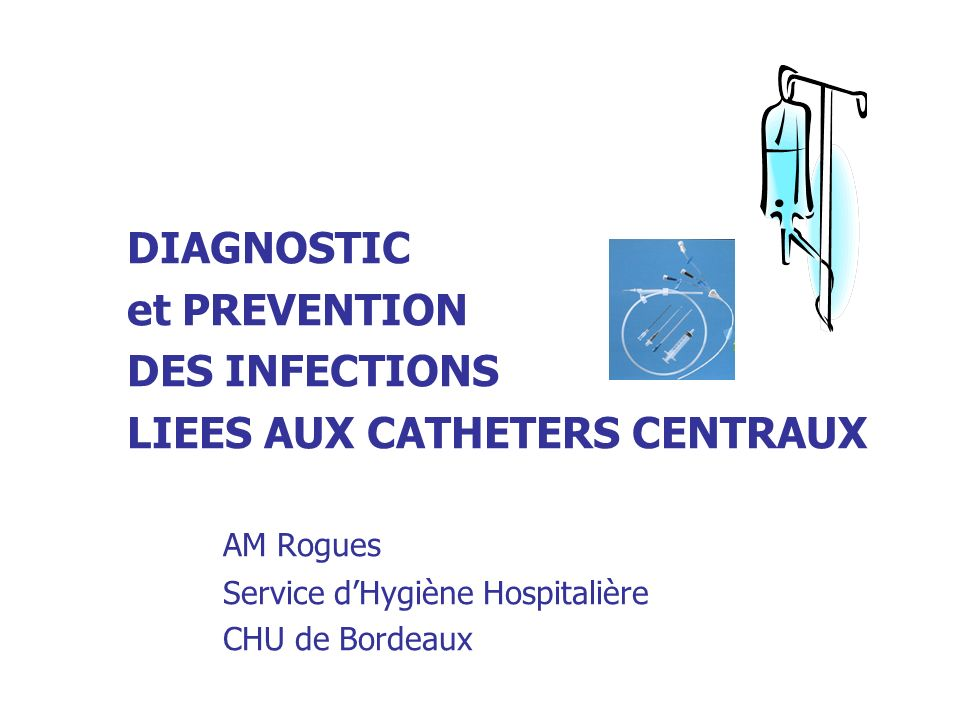 LIEES AUX CATHETERS CENTRAUX