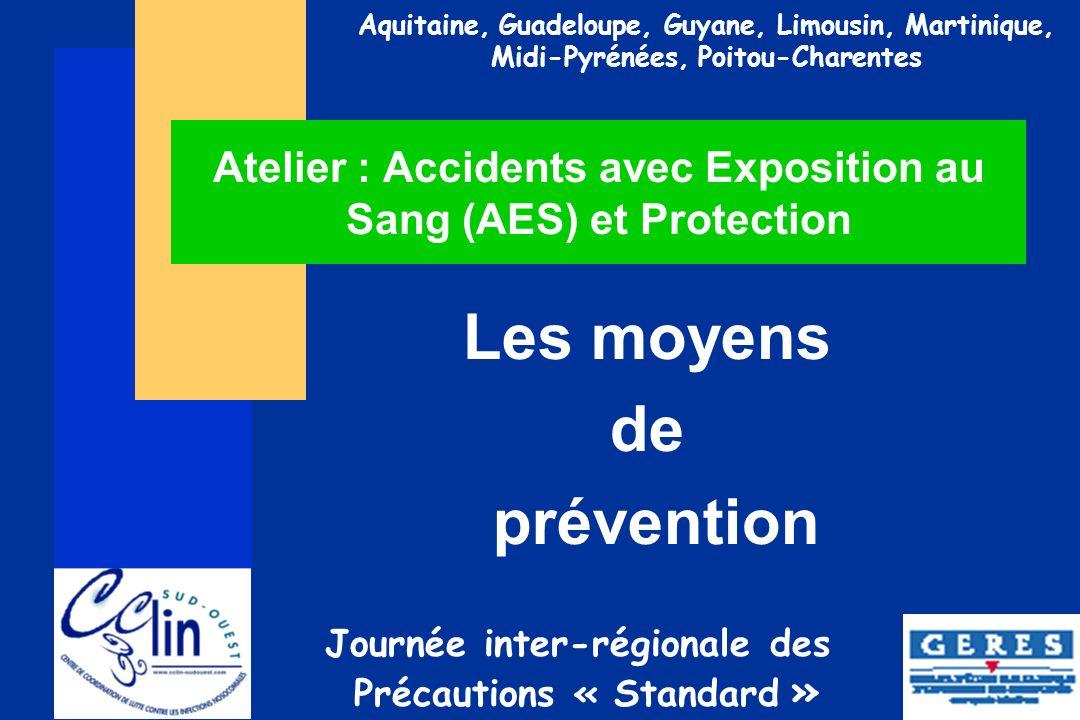 Atelier : Accidents avec Exposition au Sang (AES) et Protection
