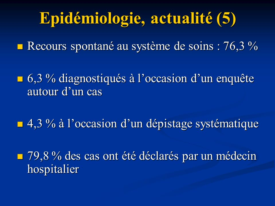 Epidémiologie, actualité (5)