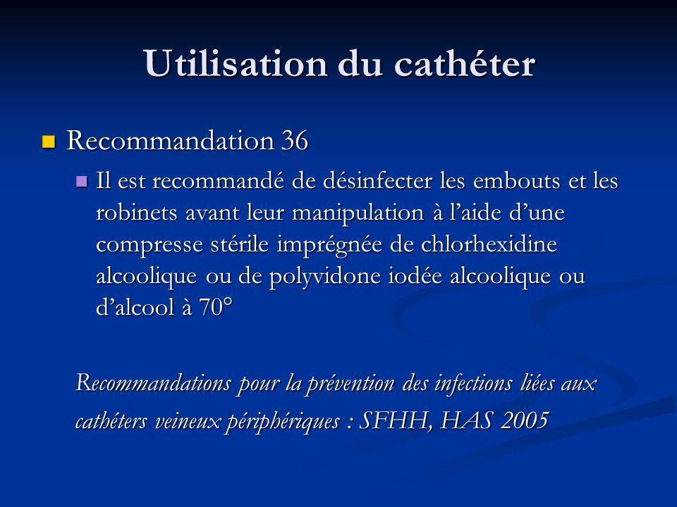 Utilisation du cathéter
