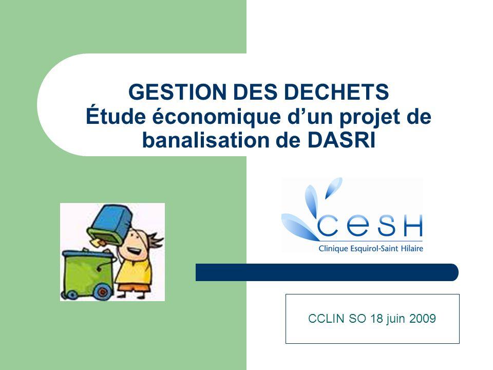 GESTION DES DECHETS Étude économique d'un projet de banalisation de DASRI