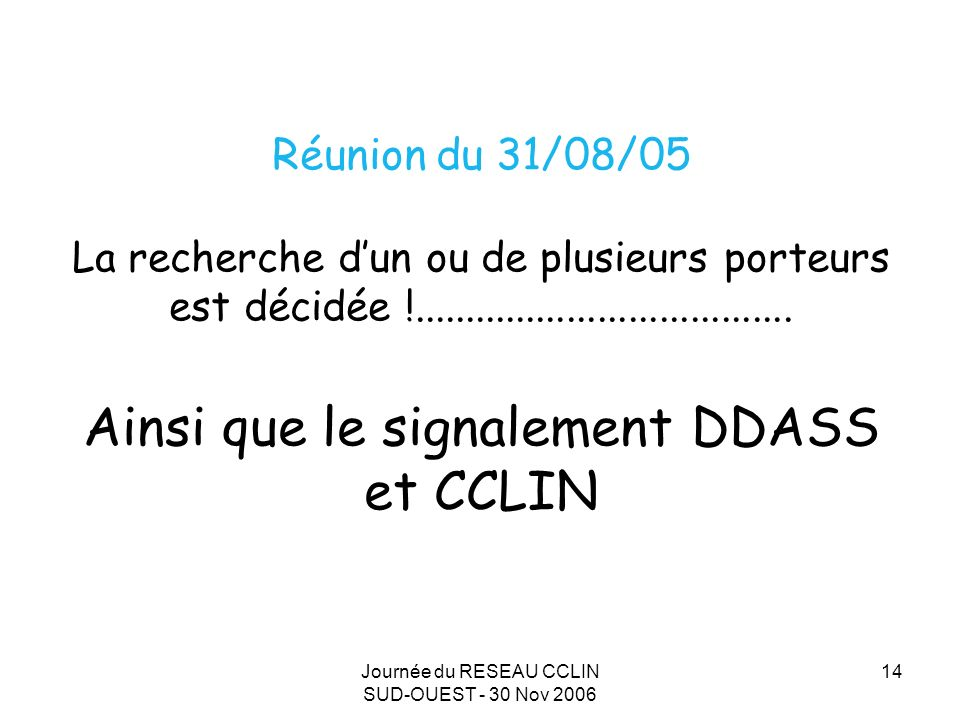 Journée du RESEAU CCLIN SUD-OUEST - 30 Nov 2006