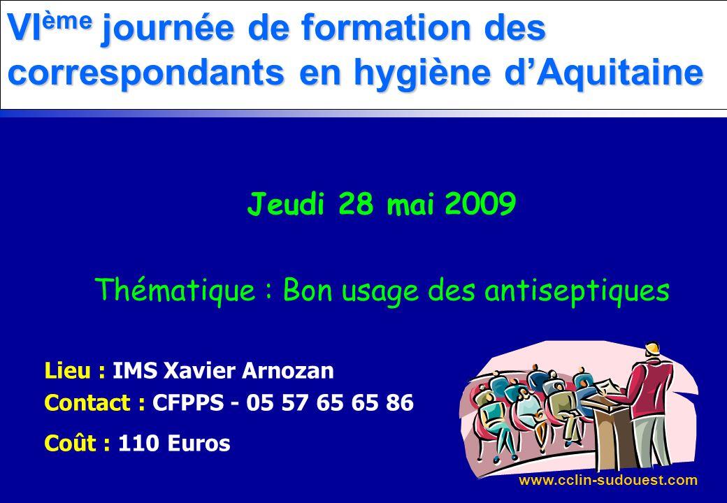 VIème journée de formation des correspondants en hygiène d'Aquitaine