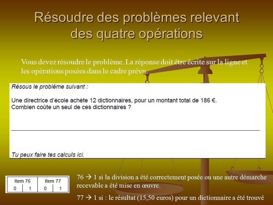 Résoudre des problèmes relevant des quatre opérations